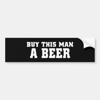 aa31 buy this man beer bachelor party funny humor bumper sticker