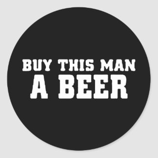 aa31 buy this man beer bachelor party funny humor round sticker