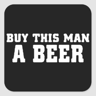 aa31 buy this man beer bachelor party funny humor square sticker