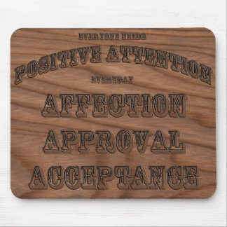 AAA Positive Attention Mousepad