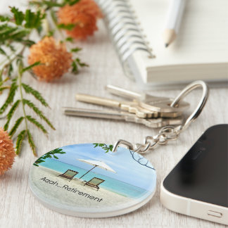 Aaah...retirement, relaxing beach scene Single-Sided round acrylic key ring