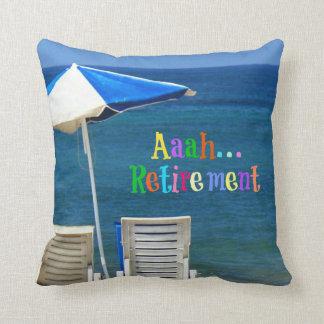 Aaah...Retirement Throw Pillow