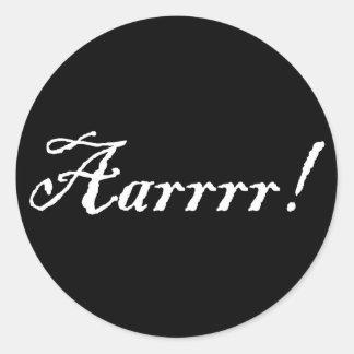 Aarrrr!,Sticker Round Sticker