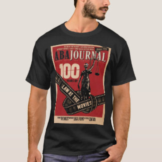 ABA Journal 100 Years of Law at the Movies T-Shirt