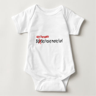ABA Therapists Have More Fun Baby Bodysuit