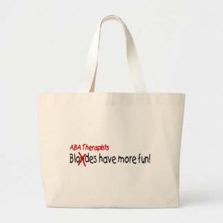 ABA Therapists Have More Fun Large Tote Bag