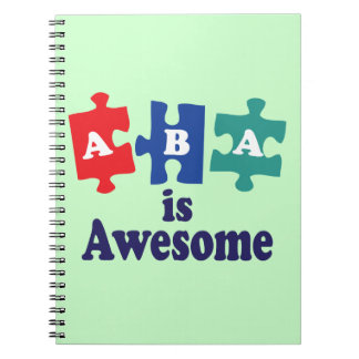 ABA Therapy Is Awesome Notebooks