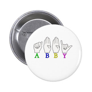 ABBY NAME ASL FINGERSPELLED SIGN 6 CM ROUND BADGE
