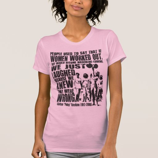 "Abbye ""Pudgy"" Stockton - Lifting for Women - Shirt"