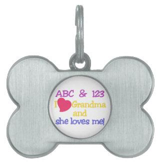 ABC & 123 I Grandma & She Loves Me! Pet Tag