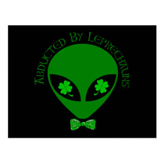 Abducted By Alien Leprechauns Postcard