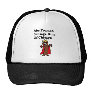 Abe Froman Sausage King of Chicago Cap