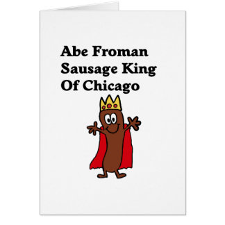 Abe Froman Sausage King of Chicago Card