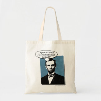 Abe Lincoln... Budget Tote Bag