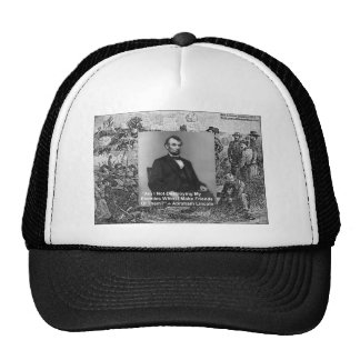 "Abe Lincoln ""Destroy Enemies"" Wisdom Quote Gifts Trucker Hat"