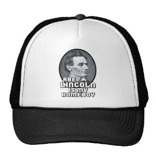 Abe Lincoln is my Homeboy Cap