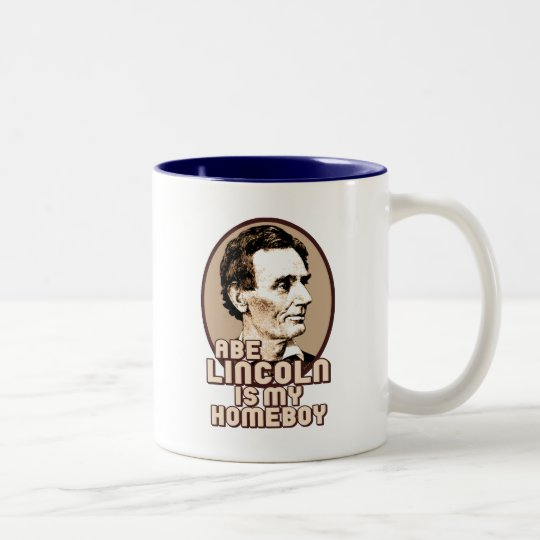 Abe Lincoln is my Homeboy Two-Tone Coffee Mug