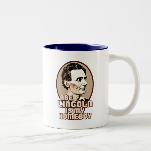 Abe Lincoln is my Homeboy Two-Tone Mug