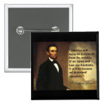 """Abe Lincoln Quote """"America will never be..."""" 15 Cm Square Badge"""