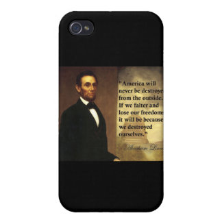 """Abe Lincoln Quote """"America will never be..."""" Cover For iPhone 4"""