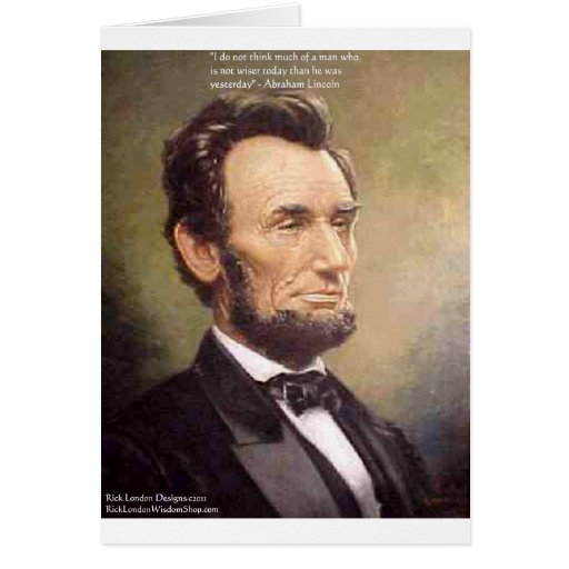 """Abe Lincoln """"Wiser"""" Quote Gifts Tees Cards Etc Card"""