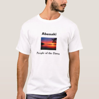 Abenaki - People of the Dawn: T-Shirt