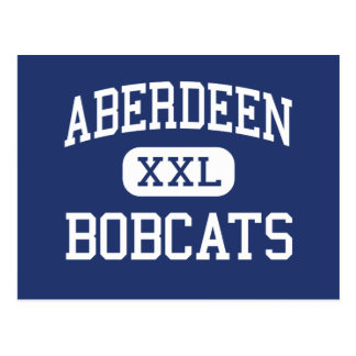Aberdeen - Bobcats - High - Aberdeen Washington Postcard
