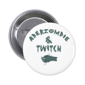 Aberzombie and Twitch Pinback Button