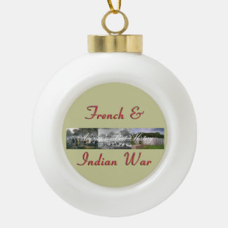 ABH French & Indian War Ceramic Ball Christmas Ornament