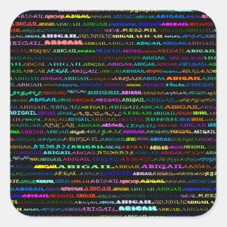 Abigail Text Design I Square Sticker