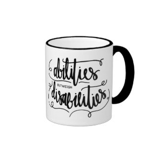 Abilities Outweigh Disabilities Ringer Mug