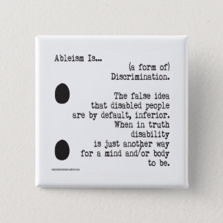 Ableism Is... 15 Cm Square Badge