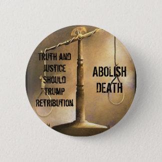 Abolish Death 6 Cm Round Badge