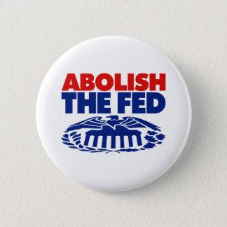 Abolish the FED 6 Cm Round Badge