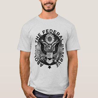 ABOLISH THE FED T-Shirt