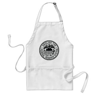 Abolish The Federal Reserve Adult Apron