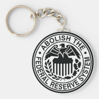 Abolish The Federal Reserve Basic Round Button Key Ring