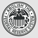 Abolish The Federal Reserve Classic Round Sticker