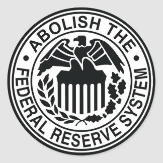 Abolish The Federal Reserve Classic Round Sticker