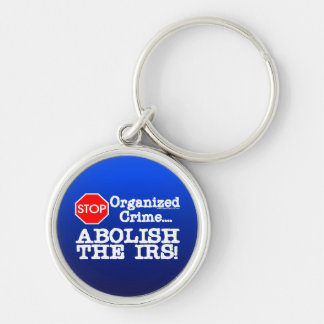 Abolish the IRS! Silver-Colored Round Key Ring