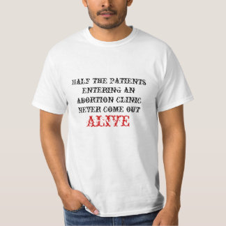 Abortion clinics tee shirt