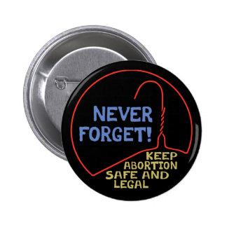 Abortion Safe & Legal 6 Cm Round Badge