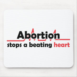 Abortion stops a beating heart mouse pad