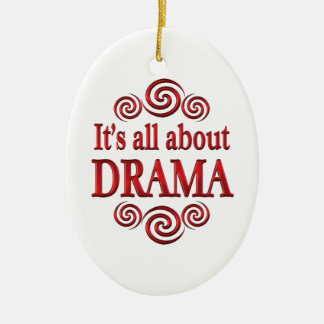 About Drama Ornament