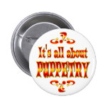 ABOUT PUPPETRY PINBACK BUTTONS