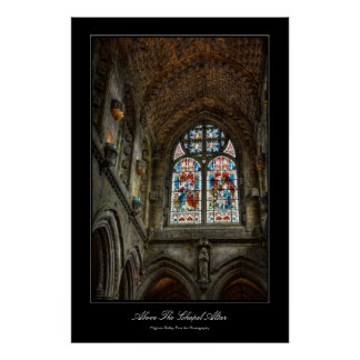 Above The Chapel Altar, Stained Glass WIndow Poster