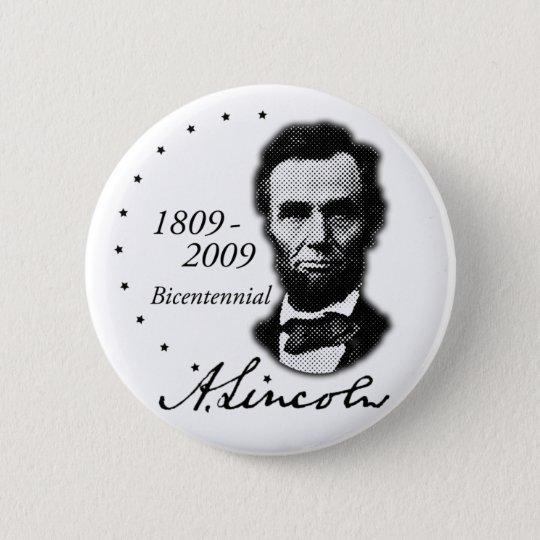 Abraham (Abe) Lincoln Bicentennial 6 Cm Round Badge