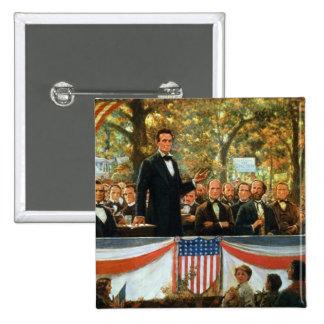 Abraham Lincoln and Stephen A. Douglas 15 Cm Square Badge