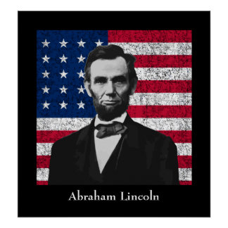Abraham Lincoln and The American Flag Poster