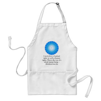 Abraham Lincoln  Animal Rights Quote Adult Apron